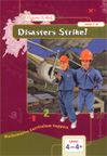 Disasters Strike, Level 4-4+.